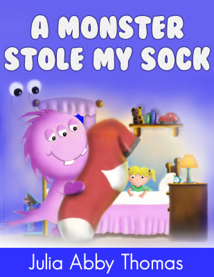 Book 2: A Monster Stole My Sock (A Children's Illustrated Picture Book)